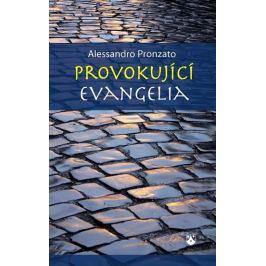 Pronzato Alessandro: Provokující evangelia