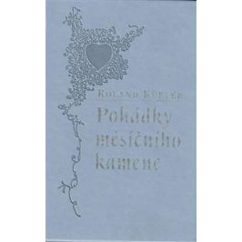 Kübler Roland: Pohádky měsíčního kamene