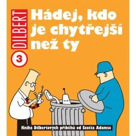Adams Scott: Dilbert 3 - Hádej, kdo je chytřejší než ty