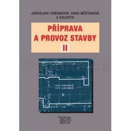 Měšťanová D. a kolektiv Tománková J.: Příprava a provoz stavby II pro SPŠ a SOŠ stavební