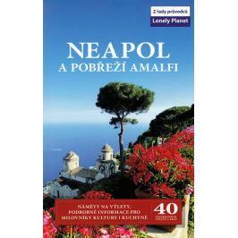 Neapol a pobřeží Amalfi - Lonely Planet