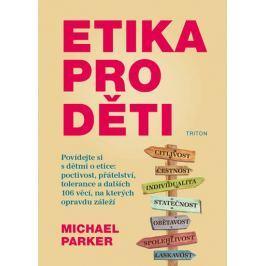 Parker Michael: Etika pro děti