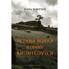 Whitton Hana: Větrná hůrka rodiny Brontëových