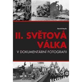 Boyle David: II. světová válka v dokumetární fotografii