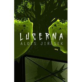 Jirásek Alois: Lucerna