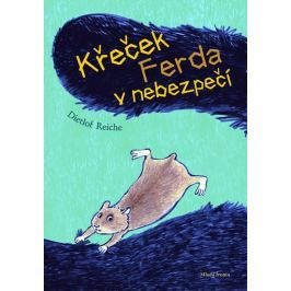 Reiche Dietlof: Křeček Ferda v nebezpečí