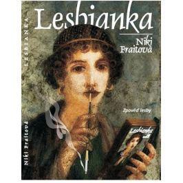 Fraithová Niki: Lesbianka - Zpověď lesby