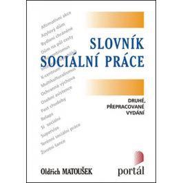 Matoušek Oldřich: Slovník sociální práce