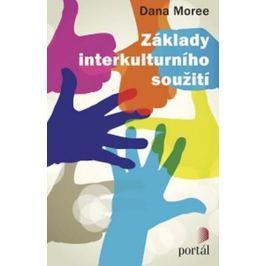 Moree Dana: Základy interkulturního soužití