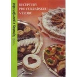 kolektiv autorů: Receptury pro cukrářskou výrobu - Výrobky z pevných těst (2. vydání)