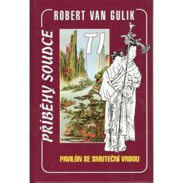 van Gulik Robert: Pavilón se smuteční vrbou