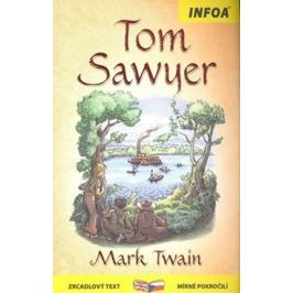 Twain Mark: Tom Sawyer - Zrcadlová četba