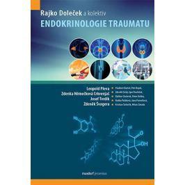 Doleček Rajko a kolektiv: Endokrinologie traumatu