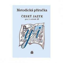 Šmejkalová Martina: Český jazyk 3 pro základní školy - Metodická příručka