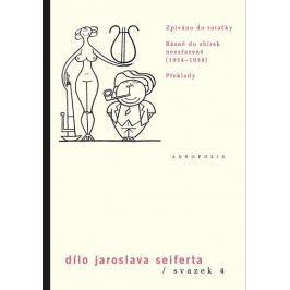 Seifert Jaroslav: Dílo sv. 4. Zpíváno do rotačky - Básně do sbírek nezařazené (1933–1938) - Překlady