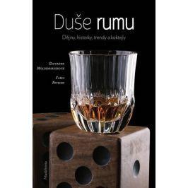Moldenhauerová Giovanna, Petroni Fabio,: Duše rumu - Dějiny, historie, trendy a koktejly