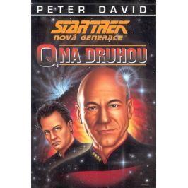 David Peter: Star Trek - Nová Generace: Q na druhou