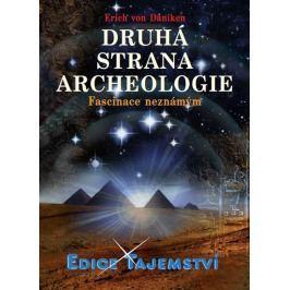 Däniken Erich von: Druhá strana archeologie