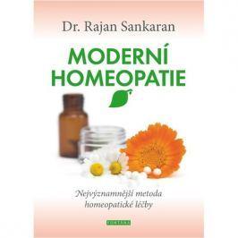 Sankaran Rajan: Moderní homeopatie - Nejvýznamnější metoda homeopatické léčby