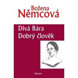 Němcová Božena: Divá Bára / Dobrý člověk
