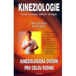 da Silva Kim: Kineziologie - Nová metoda získání energie