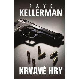Kellermanová Faye: Krvavé hry Dobrodružné, thrillery