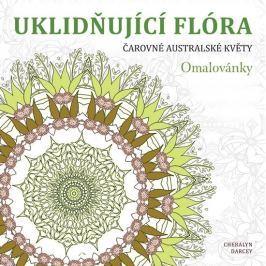 Darcey Cheralyn: Uklidňující flóra - Čarovné australské květy