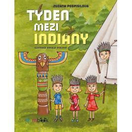 Pospíšilová Zuzana: Týden mezi indiány
