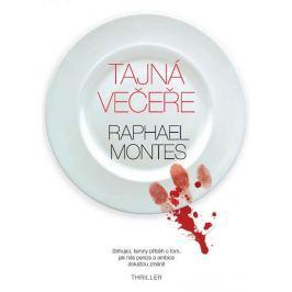 Montes Raphael: Tajná večeře