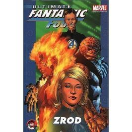 Bendis Brian Michael: Ultimate Fantastic Four 1 - Zrod