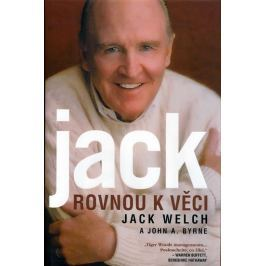 Welch Jack: Rovnou k věci