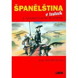 Houštecká Eva: Španělština v testech s gramatickým minimem