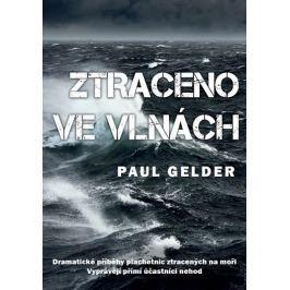 Gelder Paul: Ztraceno ve vlnách