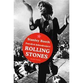 Booth Stanley: Pravdivá dobrodružství Rolling Stones