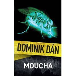 Dán Dominik: Moucha