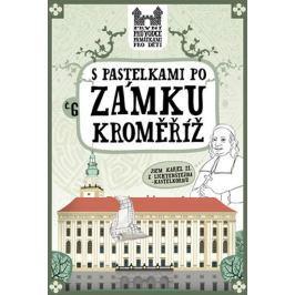 Chupíková Eva: S pastelkami po zámku Kroměříž