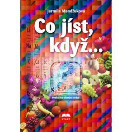Mandžuková Jarmila: Co jíst, když...