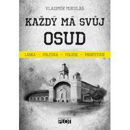 Mikuláš Vladimír: Každý má svůj osud