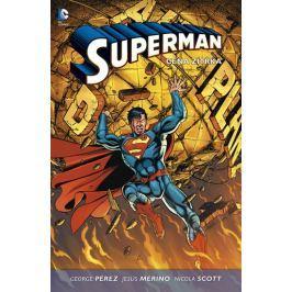 Pérez George: Superman 1 - Cena zítřka