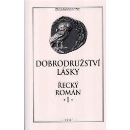 kolektiv: Dobrodružství lásky - Řecký román I.