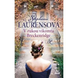 Laurensová Stephanie: V rukou vikomta Breckenridge