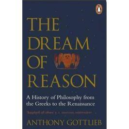 Gottlieb Anthony: The Dream of Reason