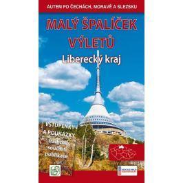 Soukup Vladimír, David Petr: Malý špalíček výletů - Liberecký kraj - Autem po Čechách, Moravě a Slez