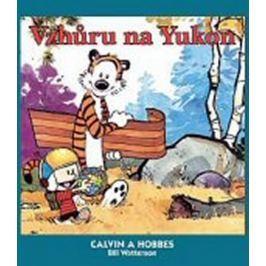 Watterson Bill: Calvin a Hobbes 3 - Vzhůru na Yukon
