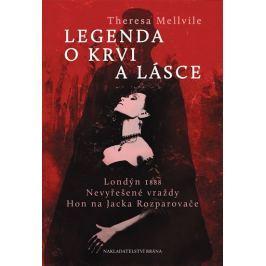 Melville Theresa: Legenda o krvi a lásce