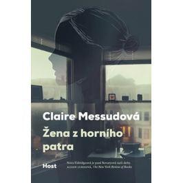 Messudová Claire: Žena z horního patra