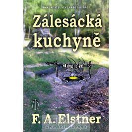 Elstner F.A.: Zálesácká kuchyně