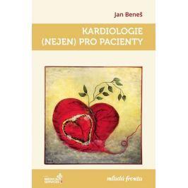 Beneš Jan: Kardiologie (nejen) pro pacienty