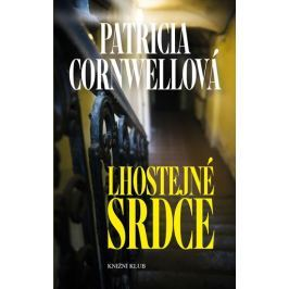 Cornwellová Patricia: Lhostejné srdce