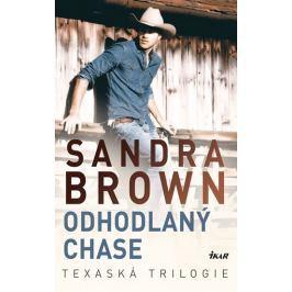 Brown Sandra: Odhodlaný Chase - Texaská trilogie